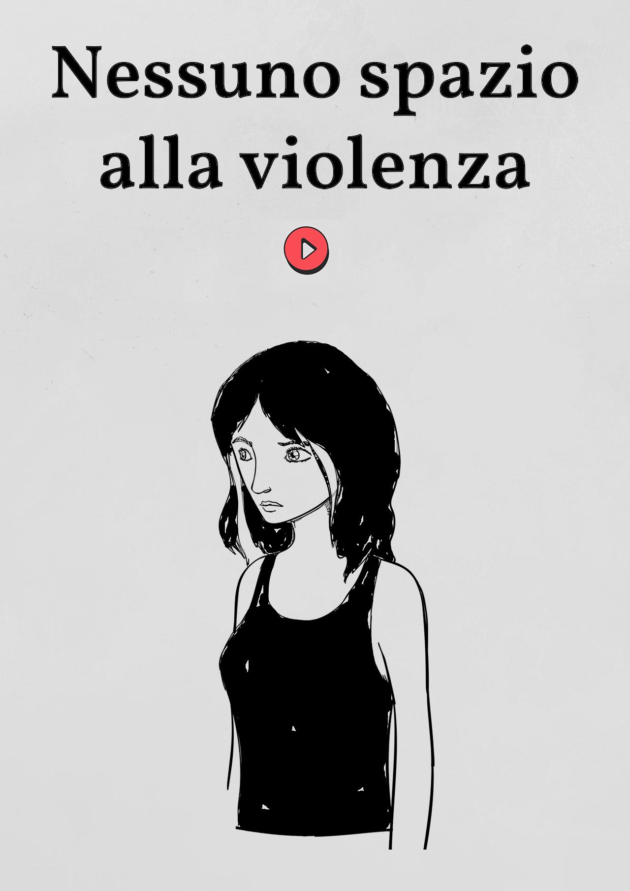 Nessuno Spazio alla violenza